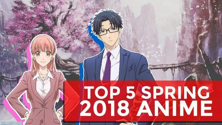 My Top 5 Anime of Spring 2018
