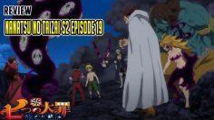 Review Anime Nanatsu No Taizai Season 2 Episode 19