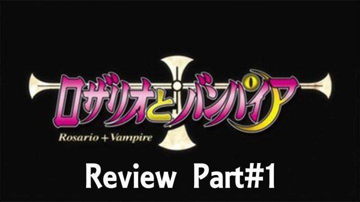 Rosario+Vampire, anime review, Part 1