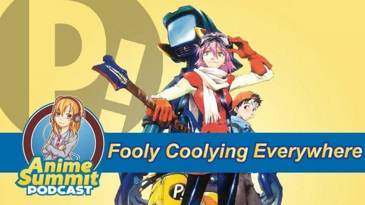Fooly Coolying EVERYWHERE (FLCL Review) – Anime Podcast