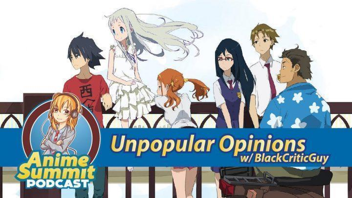 Unpopular Opinions w/BlackCriticGuy – Anime Podcast