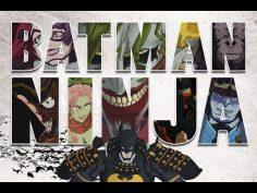 Batman Ninja Trailer Anime