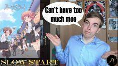 Slow Start | JV Anime Reviews
