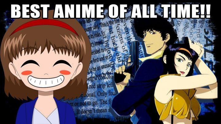 THE BEST ANIME OF ALL TIME! – Cowboy Bebop Review