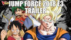 JUMP FORCE 2018 E3 TRAILER ANIME FIGHTER?. REACTION/REVIEW
