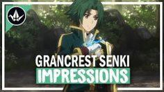 Grancrest Senki First Impressions   Fantasy Bordering on Monotony