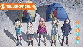 Yuru Camp – TRAILER OFFICIEL | Crunchyroll
