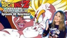 Dragon Ball Z Abridged Episode 60 (Part 1-3) REACTION!