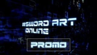 Toonami – Sword Art Online Promo (HD 1080p)