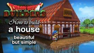 DRAGON QUEST BUILDERS – How to build a house (beautiful but simple)