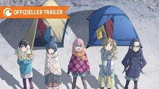 Laid-Back Camp – Trailer