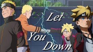 Naruto & Boruto 「AMV」 Let you down