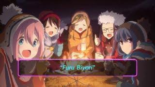 Yuru Camp△ ED Full「Furu Biyori」by Eri Sasaki