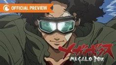 MEGALOBOX – OFFICIAL TRAILER   Crunchyroll