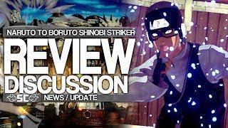 News/Update – Naruto To Boruto Shinobi Striker REVIEW / DISCUSSION