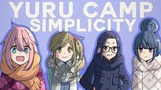 Yuru Camp and Simplicity