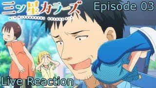 Mitsuboshi Colors Episode 3 Live Reaction