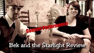 Bek & the Starlight Revue   Live Promo