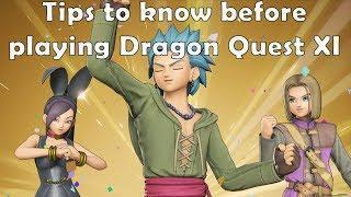 Tips To Know Before Playing Dragon Quest XI