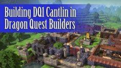 New Cantlin – Dragon Quest Builders