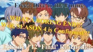 Free! -Dive to the Future- (Season 3) Episode 12 'FINAL' | Anime REACTION & Review