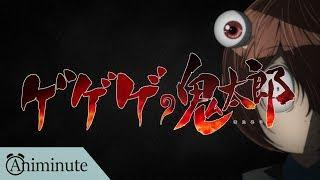 GeGeGe no Kitaro – Episode 1 REVIEW… In Under A Minute | Animinute