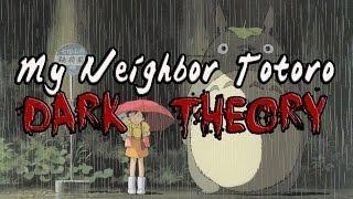 My Neighbor Totoro: Dark Theory
