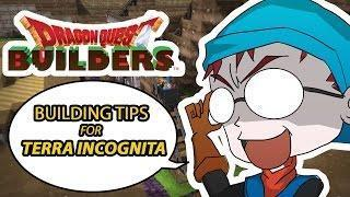 Building Tips for Terra Incognita – Dragon Quest Builders