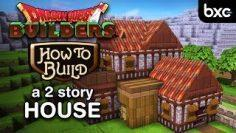 Dragon Quest Builders – How to build a 2 story house (simple)