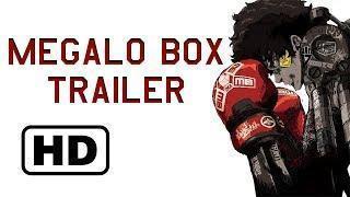Megalo Box Trailer (Unofficial)