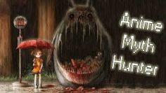 My Neighbour Totoro: The Dark & Twisted Theories (Anime Myth Hunter)