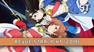 Shoujo☆Kageki Revue Starlight (2018) – Anime Review
