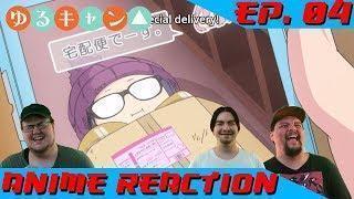 PACKING IT IN | Anime Reaction: Yuru Camp△ Ep. 04
