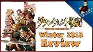 Grancrest Senki Review   Record of Grancrest War Winter 2018 Review