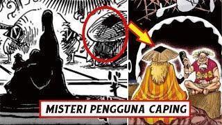"""Akan Terungkap!! Siapa Orang yang """"menggunakan caping"""" CP.920 ( One Piece )"""