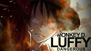 One Piece Amv Dangerous Monkey D Luffy Anime Uprising