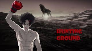 STIC XV [AMV – Megalo Box] Hunting Ground