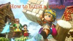 How To Build A Village In Dragon Quest Builders!!!!
