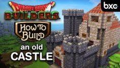 Dragon Quest Builders – How to build a castle