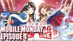 Mobile Monday Episode 4: Shoujo Kageki Revue Starlight -Re LIVE- [JP]