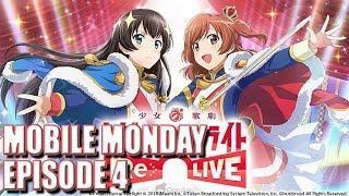 Mobile Monday Episode 4: Shoujo Kageki Revue Starlight -Re LIVE- [JP]