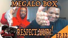 MEGALO BOX EPISODE 12 |  YURI'S DECISION! [REACTION]