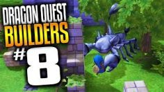 Dragon Quest Builders Gameplay – Ep 8 – Giant Scorpion (Lets Play Dragon Quest Builders