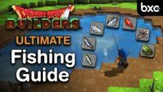 Dragon Quest Builders – Ultimate fishing guide
