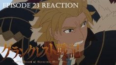 Grancrest Senki Episode 23 Reaction (LINK IN DESCRIPTION)