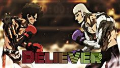 Believer – Megalobox AMV (Imagine Dragons)
