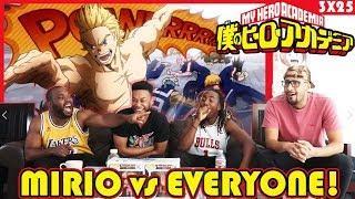 MIRIO vs EVERYONE! My Hero Academia 3×25 FINALE REACTION/REVIEW