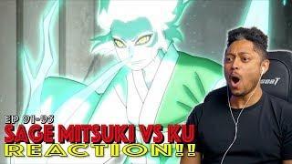 Sage Mitsuki vs ku! First Time Watching Boruto Episode 91 92 93 94 95 Reaction