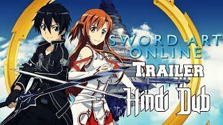 Sword Art Online Hindi Dub Trailer l Original Video link is in Description
