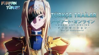 Sword Art Online: Alicization | War of Underworld – TÜRKÇE Trailer